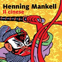 Il cinese - Henning Mankell