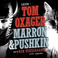 Marron & Pushkin S1 - Tom Oxager