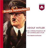 Adolf Hitler lezing - Maarten van Rossem