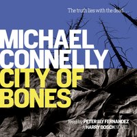 City Of Bones - Michael Connelly