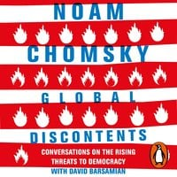 Global Discontents: Conversations on the Rising Threats to Democracy - Noam Chomsky,David Barsamian