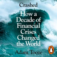 Crashed - Adam Tooze