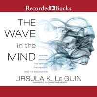The Wave in the Mind - Ursula K. Le Guin