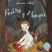 Pedro y el bosque - Jaume Cabre