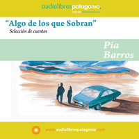 Algo de los que Sobran - Pia Barros