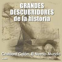 Cristobal Colón, El nuevo mundo - Audiopodcast