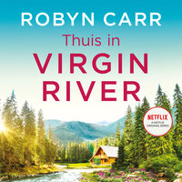 Thuis in Virgin River - Robyn Carr