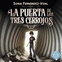 La puerta de los tres cerrojos - Sónia Fernández-Vidal
