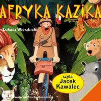 Afryka Kazika - Łukasz Wierzbicki