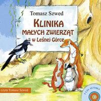 Klinika Małych Zwierząt w Leśnej Górce - Tomasz Szwed