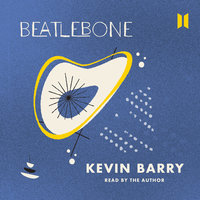Beatlebone - Kevin Barry