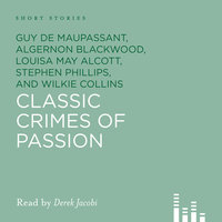 Classic Crimes of Passion - Various Authors