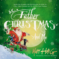 Father Christmas and Me - Matt Haig