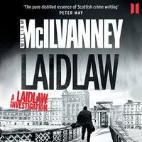 Laidlaw - Laidlaw Trilogy 1 - William McIlvanney