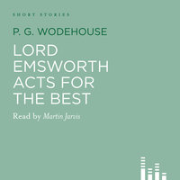 Lord Emsworth Acts for the Best - P.G. Wodehouse