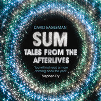 Sum - Tales from the Afterlives - David Eagleman