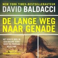 De lange weg naar genade - David Baldacci