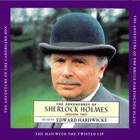 The Adventures of Sherlock Holmes - Sherlock Holmes, Episode 2 - Arthur Conan Doyle