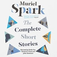 The Complete Short Stories - Canons 2 - Muriel Spark