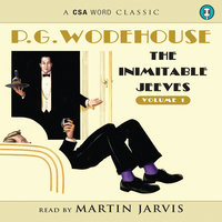 The Inimitable Jeeves, Vol. 1 - P.G. Wodehouse
