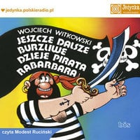 Jeszcze dalsze burzliwe dzieje pirata Rabarbara - Wojciech Witkowski