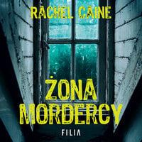Żona mordercy - Rachel Caine