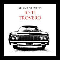 Io ti troverò - Shane Stevens