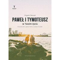 Paweł i Tymoteusz w Twoim życiu - Krzysztof Demczuk