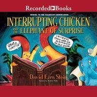 Interrupting Chicken and the Elephant of Surprise - David Ezra Stein