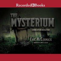 The Mysterium - Eric McCormack