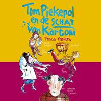 Tom Piekepol en de schat van Kartoni - Tosca Menten