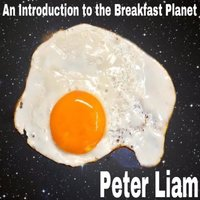 An Introduction to The Breakfast Planet - Peter Liam