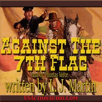 Against the 7th Flag - L.J. Martin