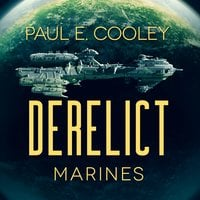 Derelict: Marines - Paul E Cooley