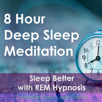 8 Hour Deep Sleep Meditation: Sleep Better with REM Hypnosis - Joel Thielke