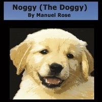 Noggy (The Doggy) - Manuel Rose