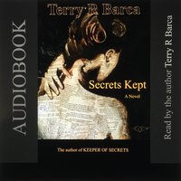 Secrets Kept - Terry R. Barca