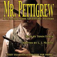 Mr. Pettigrew - L.J. Martin