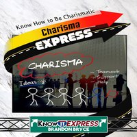Charisma Express - KnowIt Express, Brandon Bryce
