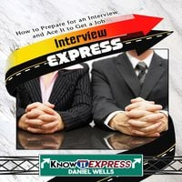 Interview Express - KnowIt Express, Daniel Wells
