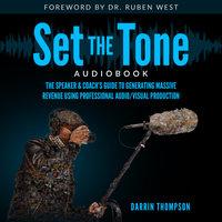 Set The Tone - Darrin Thompson