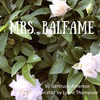 Mrs. Balfame - Gertrude Atherton