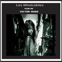 Les Misérables Vol. 1 - Victor Hugo
