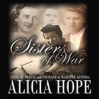 Sisters of War - Alicia Hope