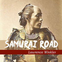 Samurai Road - Lawrence Winkler