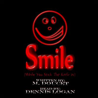 Smile (While You Stick the Knife In) - M. Doucet