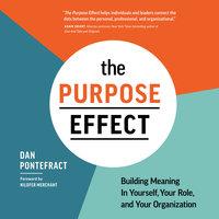 The Purpose Effect - Dan Pontefract