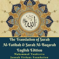 The Translation of Surah Al-Fatihah & Surah Al-Baqarah English Edition - Muhammad Vandestra, Jannah Firdaus Foundation
