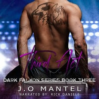 Third Act: Dark Falkon, Book 3 - J.O. Mantel
