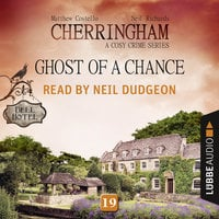 Ghost of a Chance - Cherringham - A Cosy Crime Series: Mystery Shorts 19 - Matthew Costello